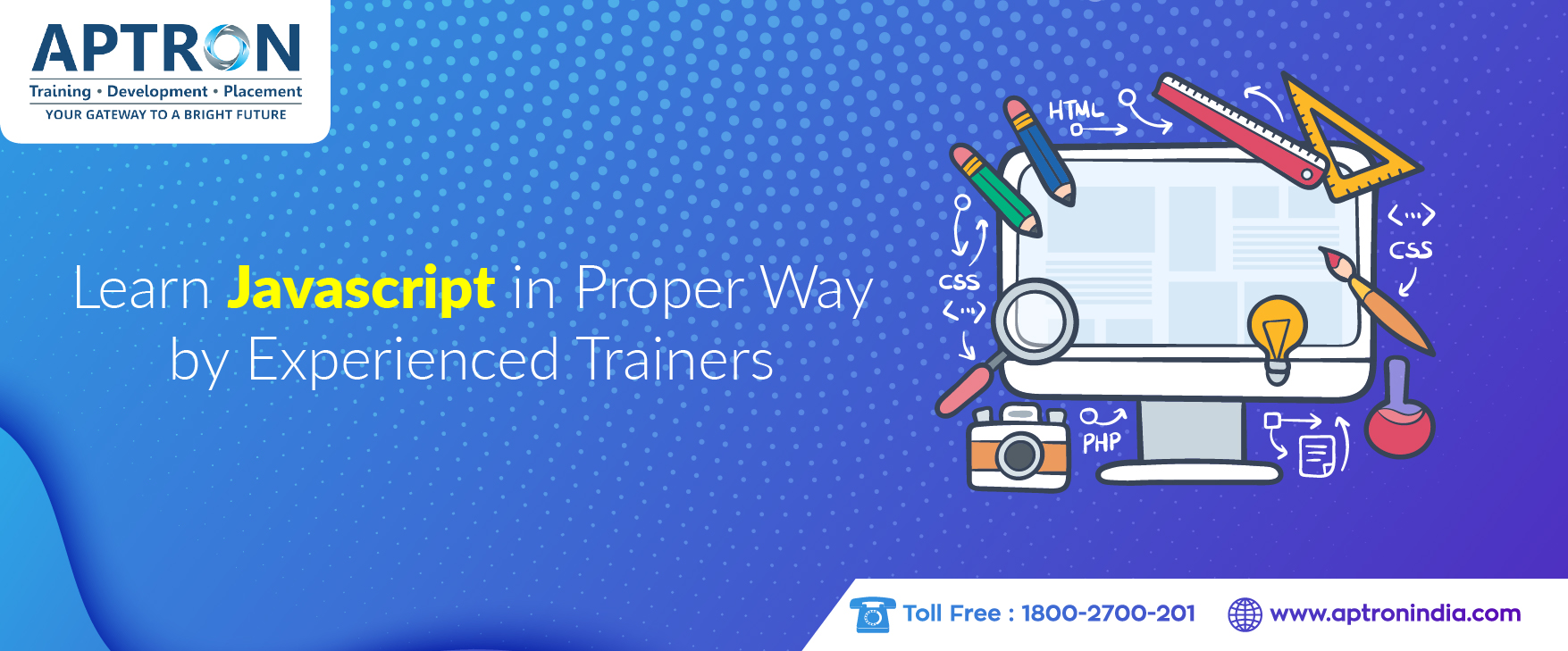 Learn JavaScript in Proper Way by Experienced Trainers