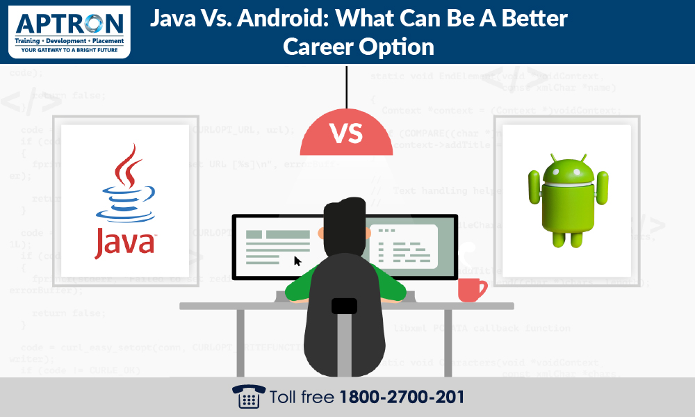 Java vs. Android: What can be a better career option?