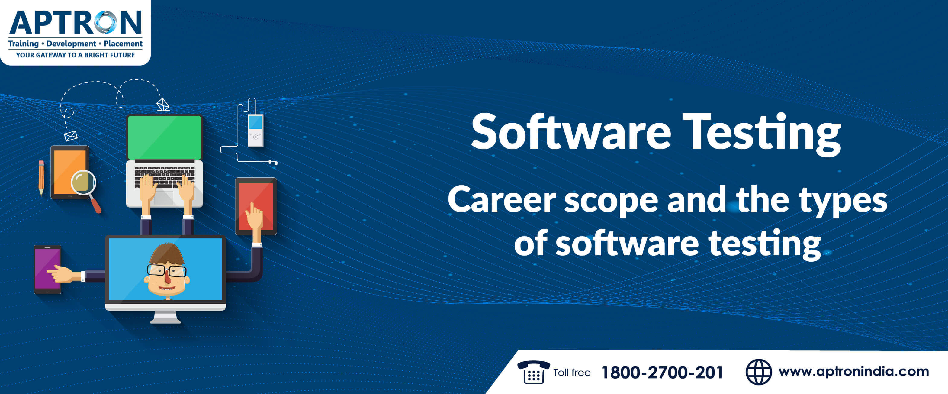 Software Testing- Career Scope and the Types of Software Testing
