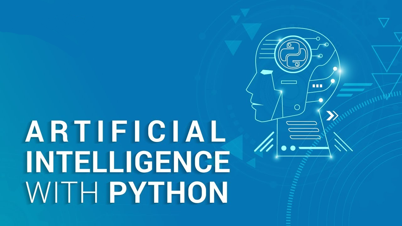 Comprehensive Guide to Artificial Intelligence With Python