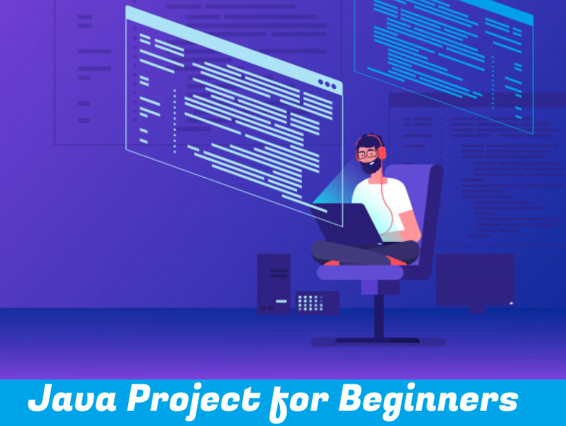 10 Latest Java Project for Beginners